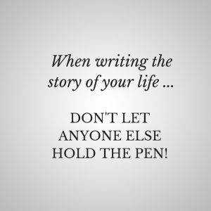 When writing the story of your life